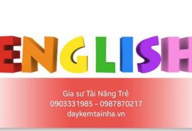 Cần giáo viên dạy tiếng Anh tại nhà