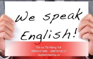 Nhận giáo viên dạy tiếng Anh tại nhà